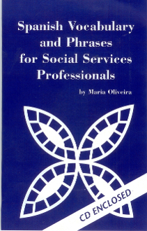Spanish For Social Workers & Social Services Professionals-CD
