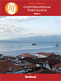 Conversational Portuguese Volume 1 Workbook