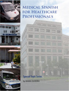 Medical Spanish for Healthcare Professionals on CD